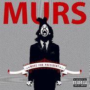 Murs, Murs for President (CD)