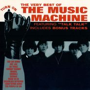 The Music Machine, Turn On The Machine (CD)