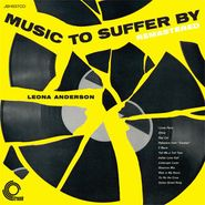 Leona Anderson, Music To Suffer By (CD)