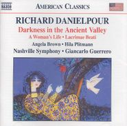 Richard Danielpour, Danielpour: Darkness in the Ancient Valley (CD)
