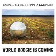 North Mississippi Allstars, World Boogie Is Coming (LP)