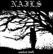 Nails, Unsilent Death [180 Gram Vinyl] (LP)