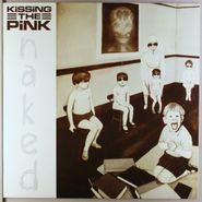 Kissing The Pink, Naked (LP)