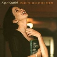 Nanci Griffith, Other Voices | Other Rooms (CD)