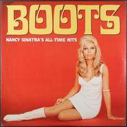 Nancy Sinatra, Boots: Nancy Sinatra's All Time Hits (LP)