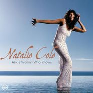 Natalie Cole, Ask A Woman Who Knows (CD)