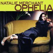 Natalie Merchant, Ophelia (CD)