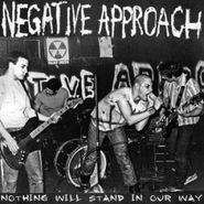 Negative Approach, Nothing Will Stand In Our Way (LP)