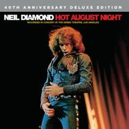 Neil Diamond, Hot August Night [40th Anniversary Deluxe Edition] (CD)
