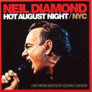Neil Diamond, Hot August Night / NYC: Live From Madison Square Garden (CD)