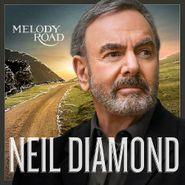 Neil Diamond, Melody Road (CD)