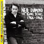 Neil Diamond, The Bang Years: 1966-1968 (CD)