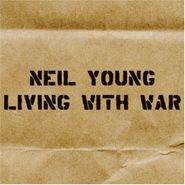 Neil Young, Living With War (CD)
