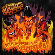 Nekromantix, What Happens In Hell Stays In Hell (LP)