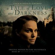 Nicholas Britell, A Tale Of Love And Darkness [OST] (CD)