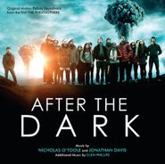 Nicholas O'Toole, After the Dark - Music from the Film 'The Philosophers' [Score] (CD)