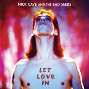 Nick Cave & The Bad Seeds, Let Love In [Expanded] (CD)