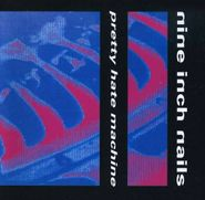 Nine Inch Nails, Pretty Hate Machine (CD)
