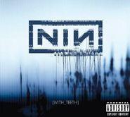Nine Inch Nails, With Teeth (CD)