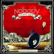 Nobody, Pacific Drift - Western Water Music Vol. 1 (CD)