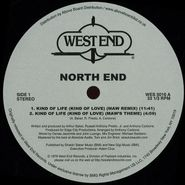 "North End, Kind Of Life (Kind Of Love) (12"")"