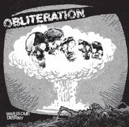 """Obliteration, War Is Our Destiny (7"""")"""