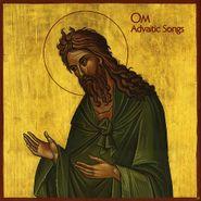 Om, Advaitic Songs (CD)