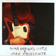 Omar Rodriguez-Lopez, Omar Rodriguez Lopez & John Frusciante (LP)