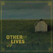 Other Lives, Other Lives [180 Gram Vinyl]  (LP)