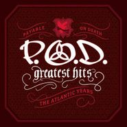P.O.D., Greatest Hits: The Atlantic Years (CD)