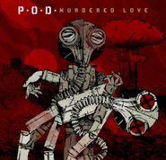 P.O.D., Murdered Love (LP)
