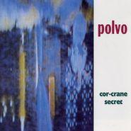 Polvo, Cor-Crane Secret (LP)
