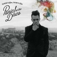 Panic! At The Disco, Too Weird To Live, Too Rare To Die! (CD)