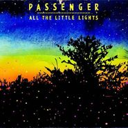 Passenger, All The Little Lights [Limited Edition] (CD)