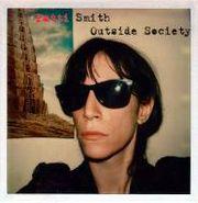 Patti Smith, Outside Society (LP)