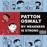 Patton Oswalt, My Weakness Is Strong (CD)
