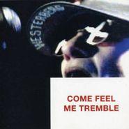 Paul Westerberg, Come Feel Me Tremble (CD)