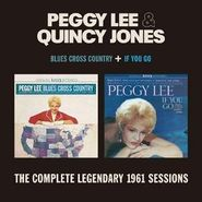 Peggy Lee, Blues Cross Country + If You Go - The Complete 1961 Sessions (CD)