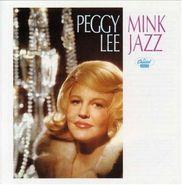 Peggy Lee, Mink Jazz [Bonus Tracks] (CD)