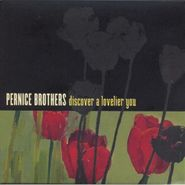 The Pernice Brothers, Discover A Lovelier You (CD)