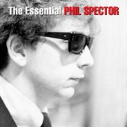 Phil Spector, The Essential Phil Spector (CD)