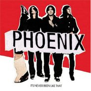Phoenix, It's Never Been Like That (LP)