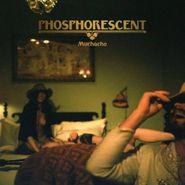 Phosphorescent, Muchacho (LP)