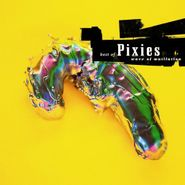 Pixies, Wave Of Mutilation: Best Of Pixies [Remastered] (LP)