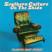 Southern Culture On The Skids, Plastic Seat Sweat (CD)