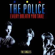 The Police, Every Breath You Take - The Singles (CD)