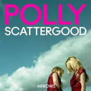 Polly Scattergood, Arrows (LP)