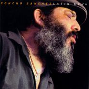 Poncho Sanchez, Latin Soul (CD)