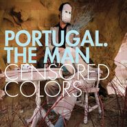 Portugal. The Man, Censored Colors (CD)