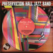 Preservation Hall Jazz Band, Run Stop & Drop!! (The Needle) [Black Friday] (LP)